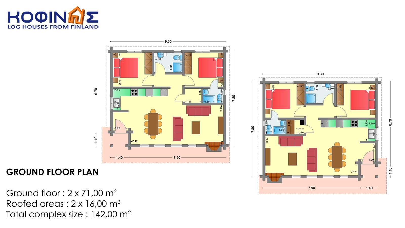Complex of 2 log houses XI-71, total surface of 2 x 71 = 142,00 m²
